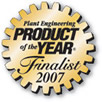 Plant Engineering Product of the Year Finalist 2007